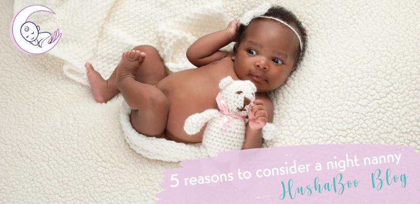 blog 5 reasons to consider a night nanny