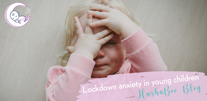 Lockdown anxiety in young children